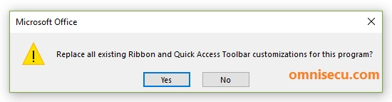 Replace Ribbon and  Quick Access Toolbar Customization prompt