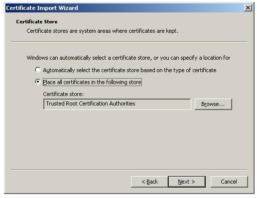 Import Root Certificate to Trusted Root CA store - Select the Certificate store